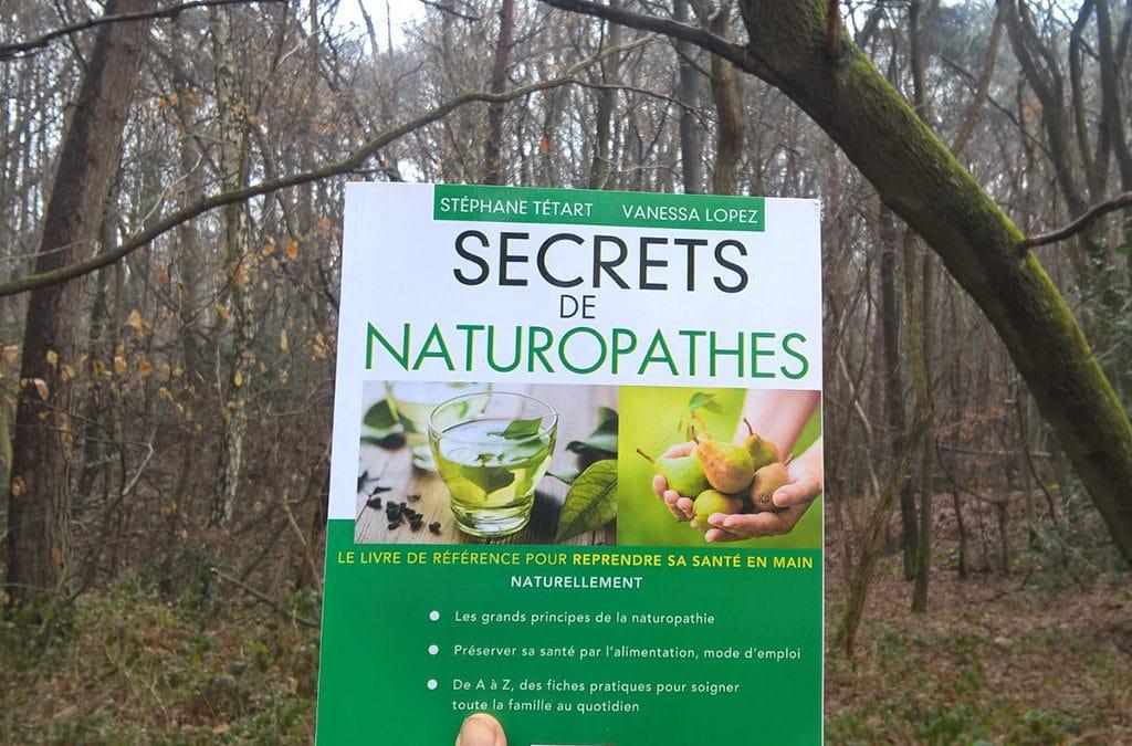 Secrets de naturopathes : le livre