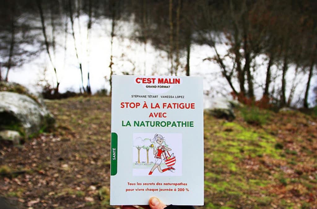Stop à la fatigue avec la naturopathie: le livre