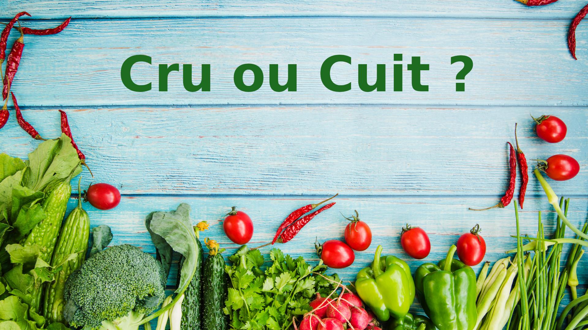 vanessa-lopez-blog-naturopathie-cuisson-basse-temperature-meilleurs-modes-cuissons-cru-ou-cuit