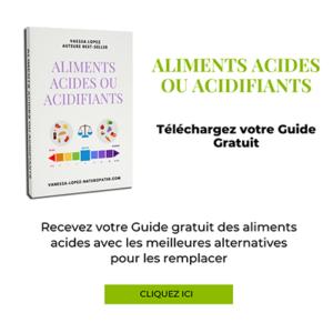 Guide gratuit aliments acide vanessa lopez naturopathie 400px